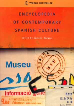 Encyclopedia of Contemporary Spanish Culture: 1st Edition (Paperback) book cover