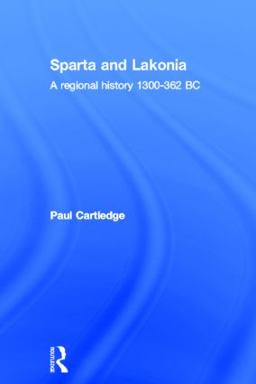 Hellenistic and Roman Sparta: A Regional History 1300-362 BC, 2nd Edition (e-Book) book cover