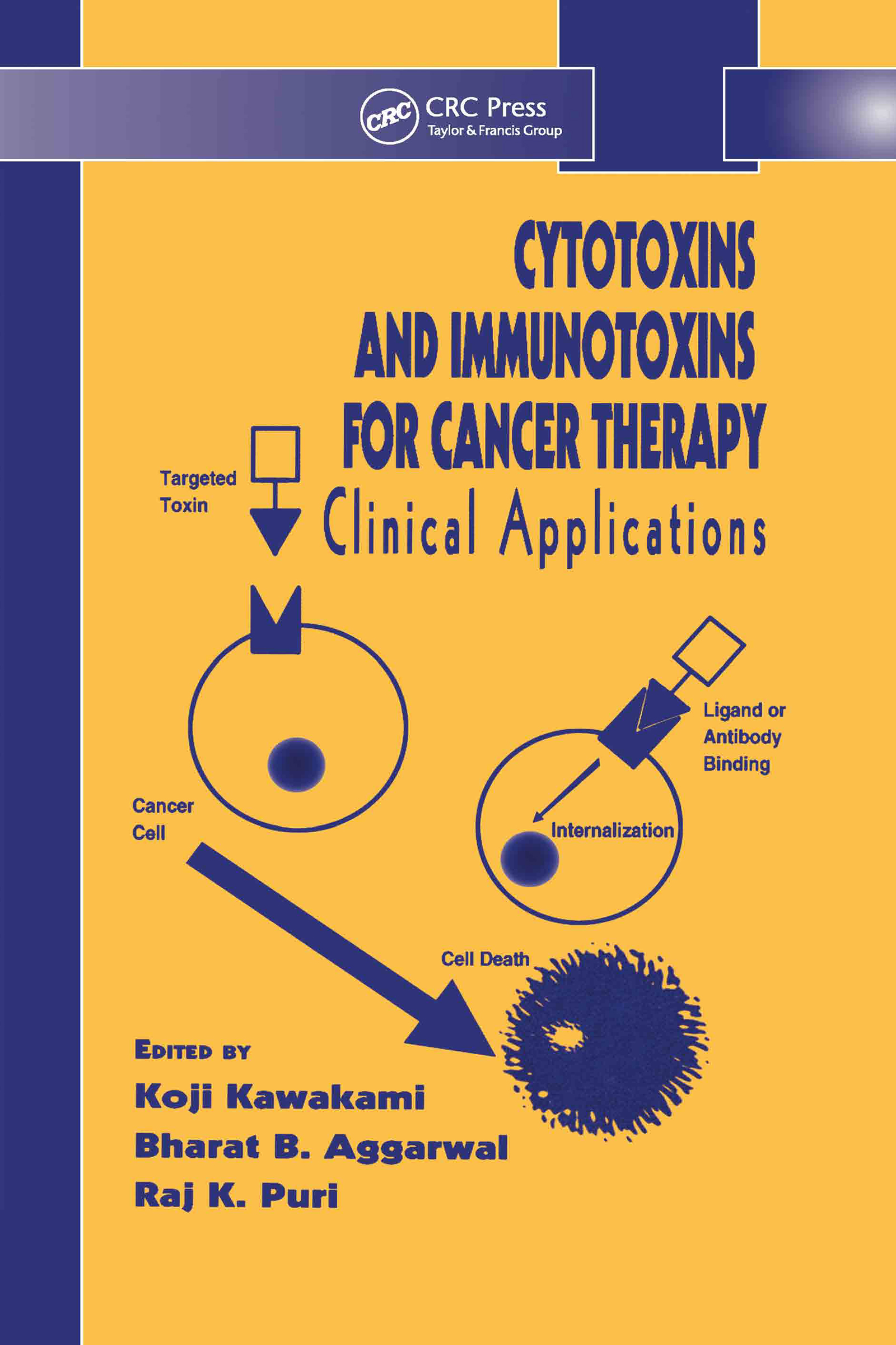 Cytotoxins and Immunotoxins for Cancer Therapy: Clinical Applications, 1st Edition (Hardback) book cover