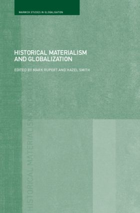 Historical Materialism and Globalisation: Essays on Continuity and Change (Paperback) book cover