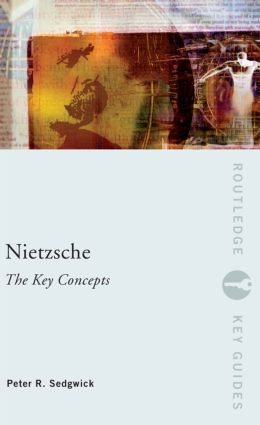 Nietzsche: The Key Concepts (Paperback) book cover
