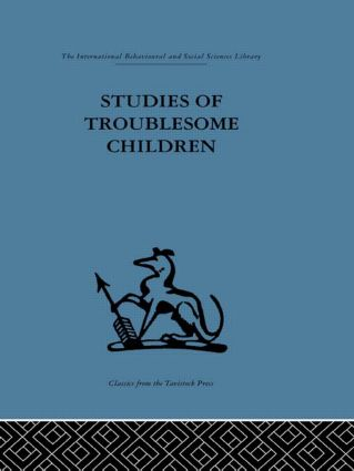 Studies of Troublesome Children (Hardback) book cover
