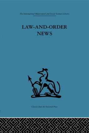 Law-and-Order News: An analysis of crime reporting in the British press (Hardback) book cover