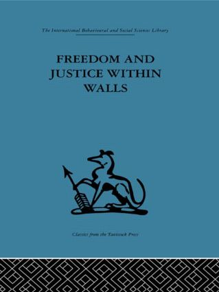 Freedom and Justice within Walls: The Bristol Prison experiment (Hardback) book cover