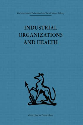 Industrial Organizations and Health (Hardback) book cover