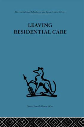 Leaving Residential Care (Hardback) book cover