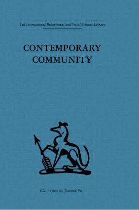 Contemporary Community: Sociological illusion or reality?, 1st Edition (Hardback) book cover