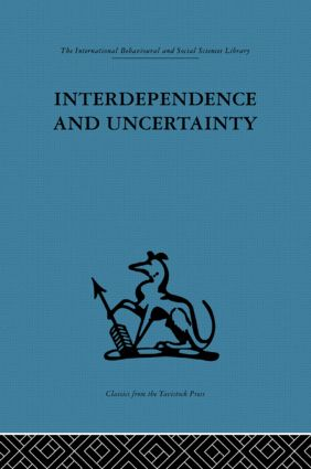 Interdependence and Uncertainty: A study of the building industry, 1st Edition (Hardback) book cover