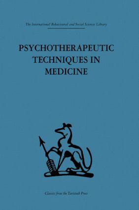 Psychotherapeutic Techniques in Medicine (Hardback) book cover