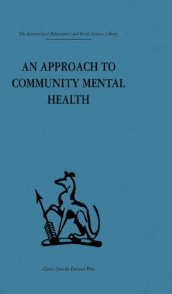 An Approach to Community Mental Health (Hardback) book cover