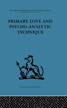 Primary Love and Psycho-Analytic Technique (Hardback) book cover