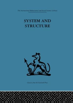 System and Structure: Essays in communication and exchange second edition (Hardback) book cover