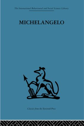 Michelangelo: A study in the nature of art (Hardback) book cover