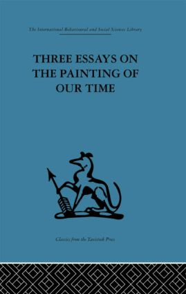 Three Essays on the Painting of our Time (Hardback) book cover