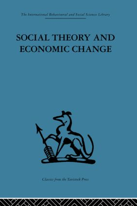 Social Theory and Economic Change (Hardback) book cover