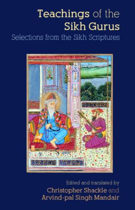 Teachings of the Sikh Gurus: Selections from the Sikh Scriptures (Paperback) book cover