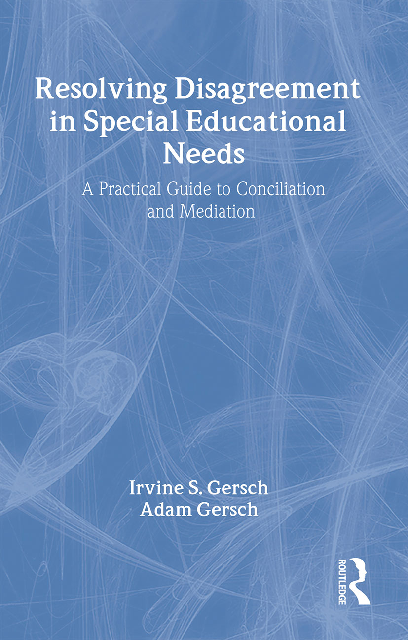 Resolving Disagreement in Special Educational Needs: A Practical Guide to Conciliation and Mediation (Paperback) book cover