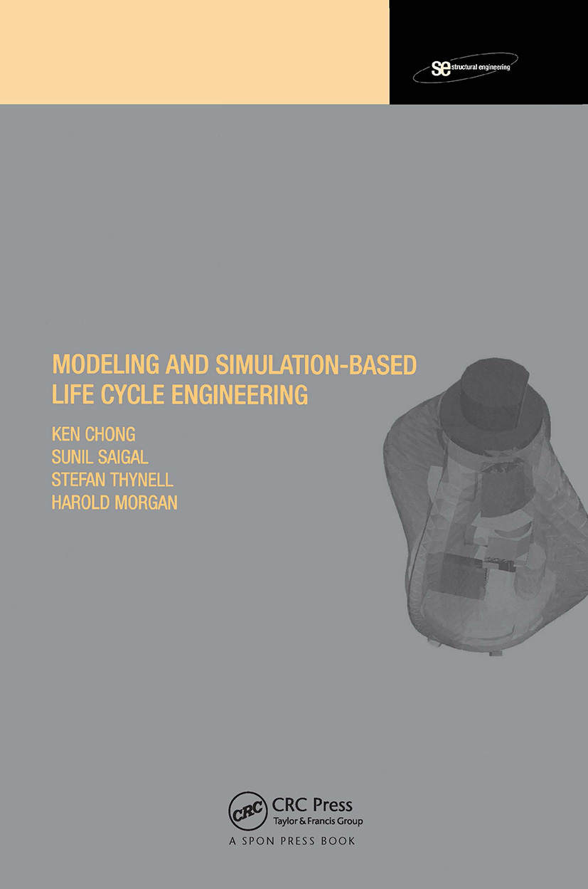 Modeling and Simulation Based Life-Cycle Engineering (Hardback) book cover