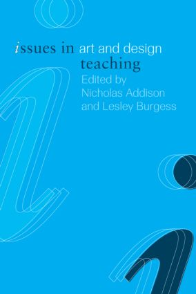 Issues in Art and Design Teaching (Paperback) book cover