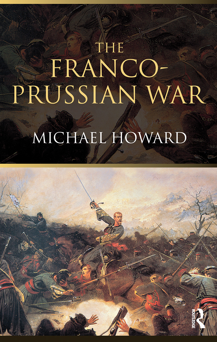 The Franco-Prussian War: The German Invasion of France 1870–1871 book cover