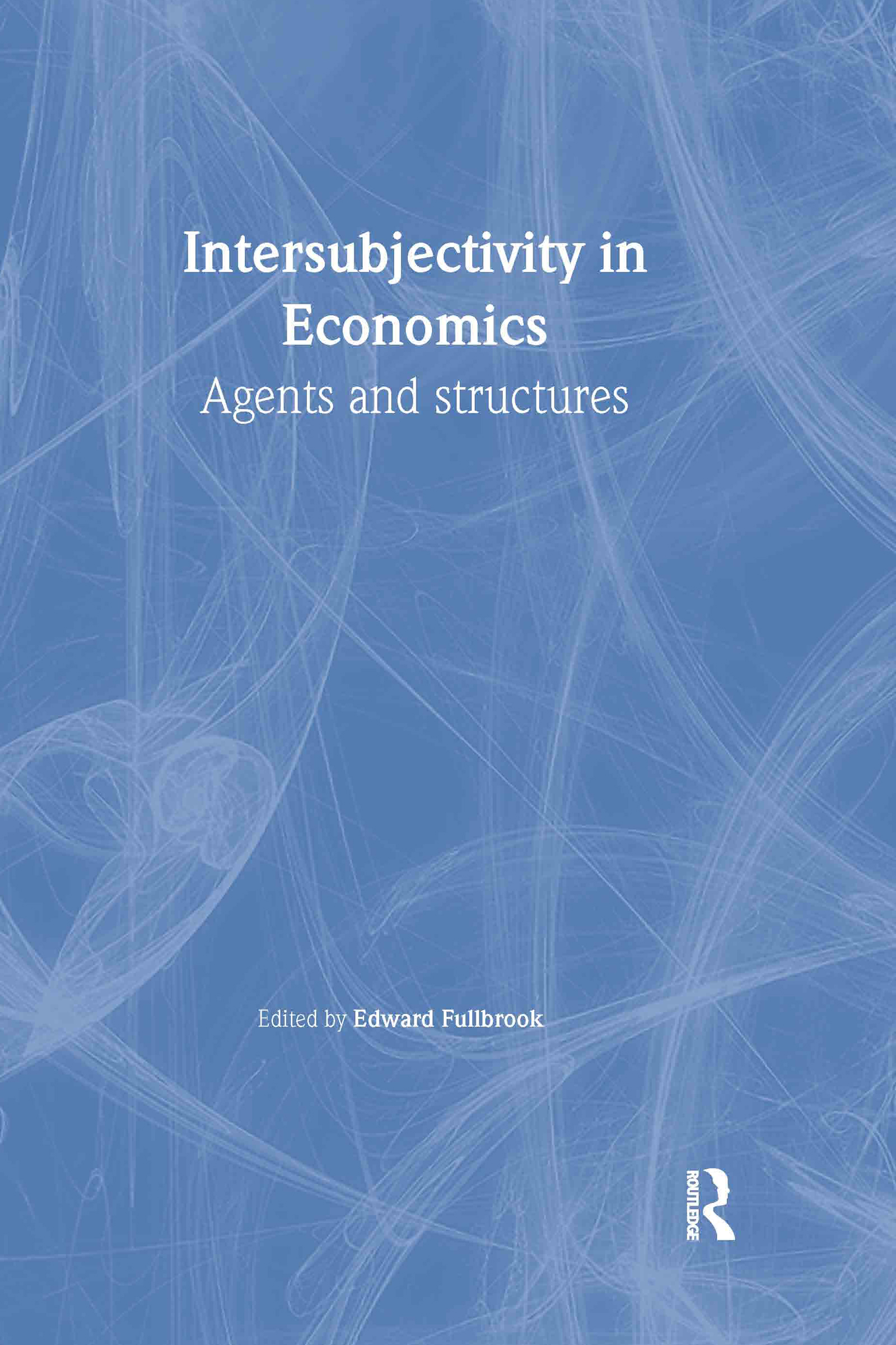 Intersubjectivity in Economics