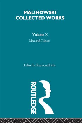 Malinowsk's Contribution to Field-work Methods and the Writing of Ethnography