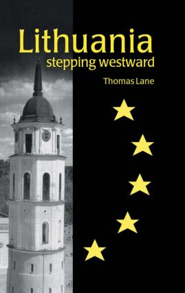 Lithuania: Stepping Westward (Hardback) book cover
