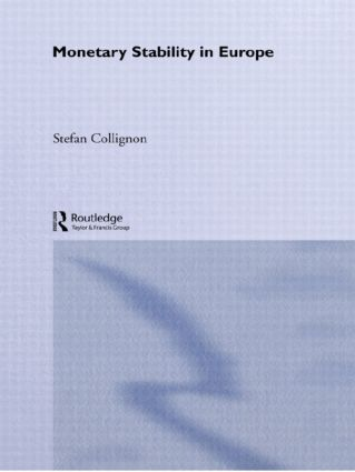 Monetary Stability in Europe (Hardback) book cover