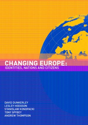 Changing Europe: Identities, Nations and Citizens (Paperback) book cover