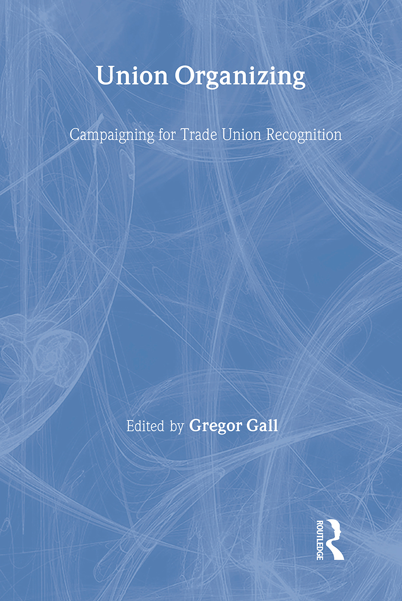 Union Organizing: Campaigning for trade union recognition (Paperback) book cover