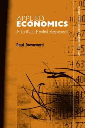 Applied Economics and the Critical Realist Critique: 1st Edition (Hardback) book cover