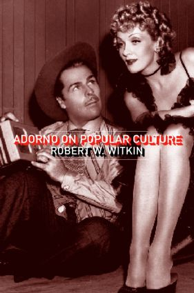 Adorno on Popular Culture (Paperback) book cover
