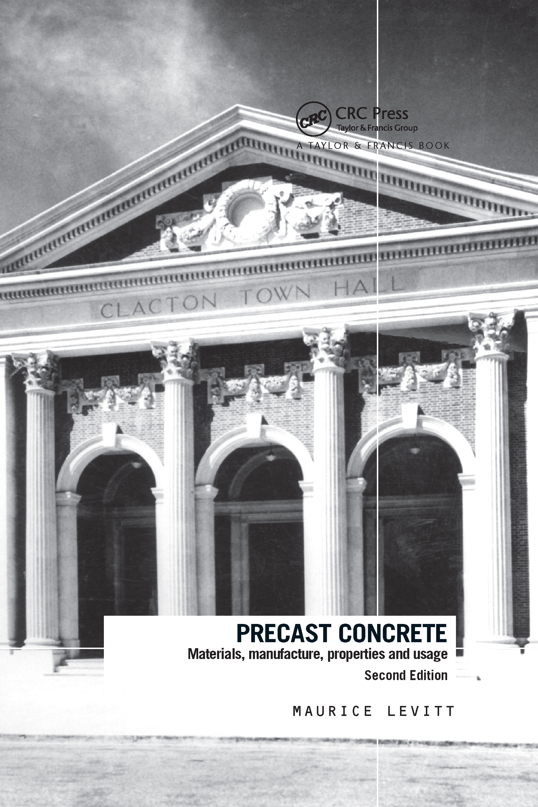 Precast Concrete: Materials, Manufacture, Properties and Usage, Second Edition, 2nd Edition (Hardback) book cover