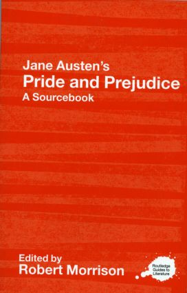 Jane Austen's Pride and Prejudice: A Routledge Study Guide and Sourcebook (Paperback) book cover