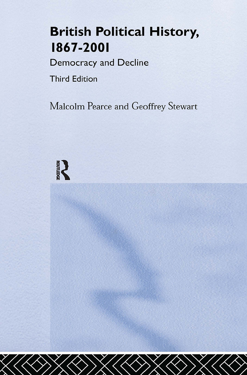 British Political History, 1867–2001: Democracy and Decline, 3rd Edition (Hardback) book cover