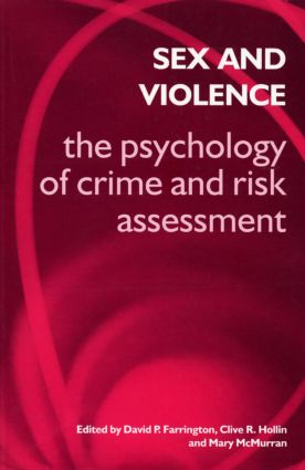 Sex and Violence: the Psychology of Crime and Risk Assessment, 1st Edition (Paperback) book cover