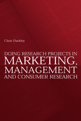 Doing Research Projects in Marketing, Management and Consumer Research: 1st Edition (Paperback) book cover