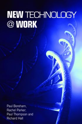 New Technology @ Work: 1st Edition (Paperback) book cover