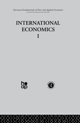A: International Economics I: 1st Edition (Hardback) book cover