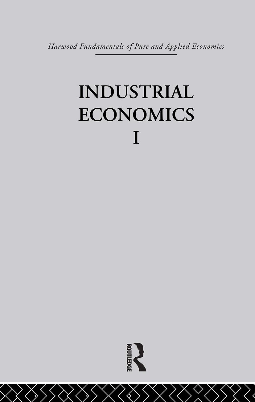 C: Industrial Economics I: 1st Edition (Hardback) book cover