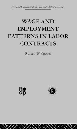 Wage & Employment Patterns in Labor Contracts book cover