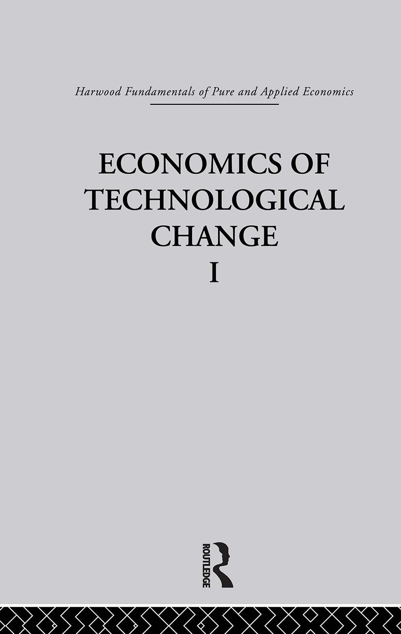 F: Economics of Technical Change I: 1st Edition (Hardback) book cover