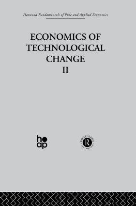 G: Economics of Technical Change II: 1st Edition (Hardback) book cover