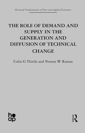 The Role of Demand and Supply in the Generation and Diffusion of Technical Change: 1st Edition (Hardback) book cover