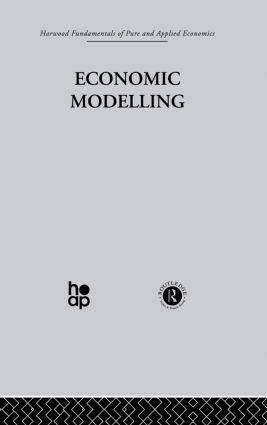 H: Economic Modelling: 1st Edition (Hardback) book cover