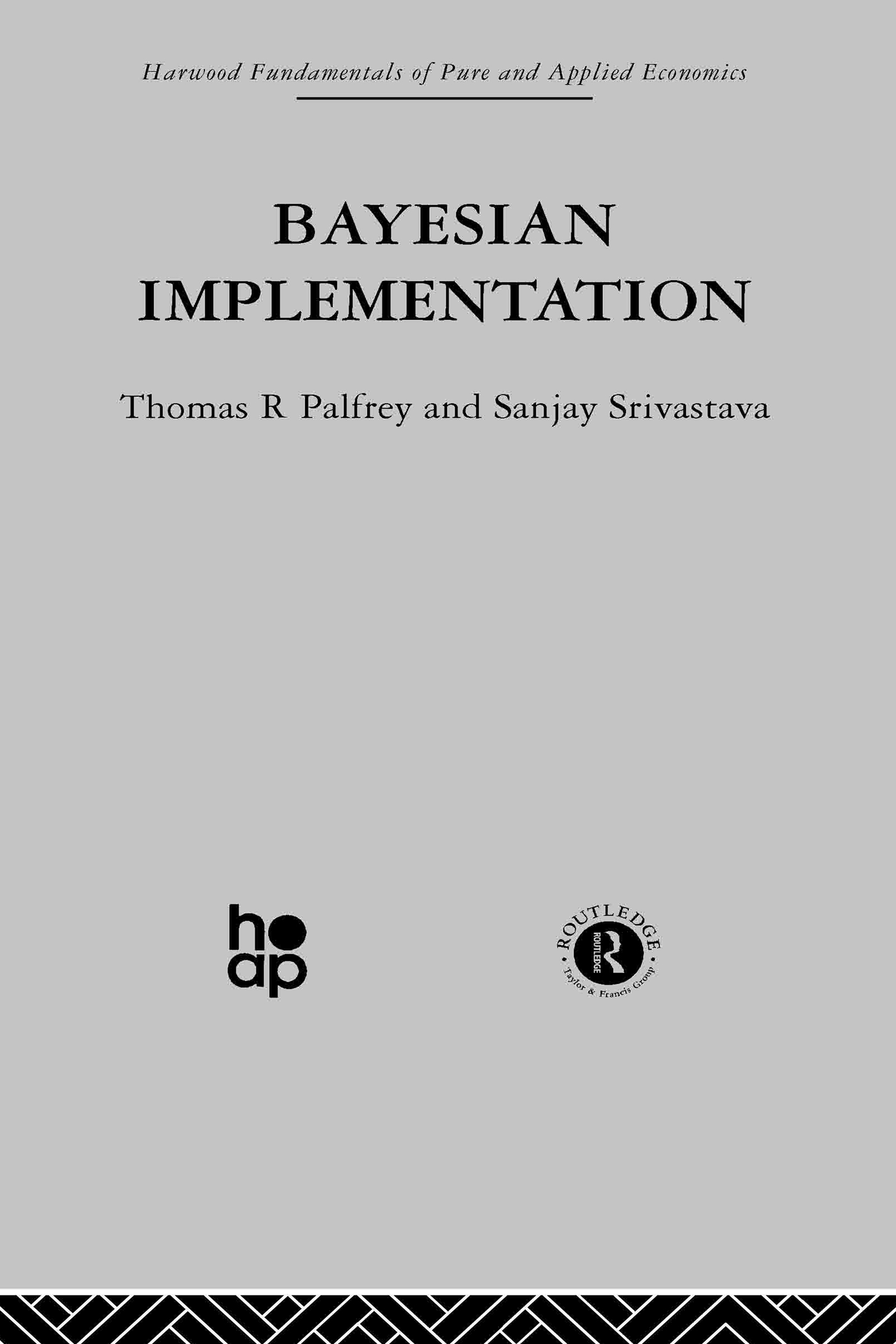 Bayesian Implementation: 1st Edition (Hardback) book cover