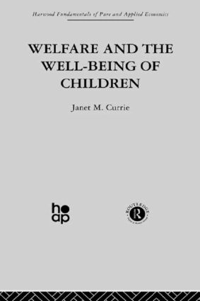 Welfare and the Well-Being of Children (Hardback) book cover