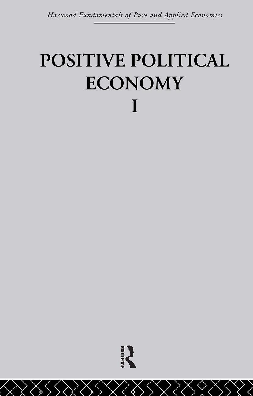 J: Positive Political Economy I: 1st Edition (Hardback) book cover