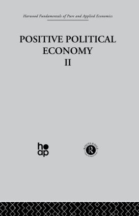 K: Positive Political Economy II: 1st Edition (Hardback) book cover