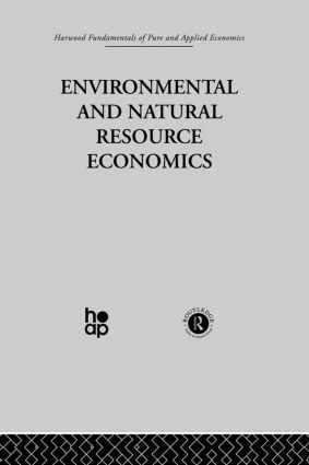M: Environmental and Natural Resource Economics: 1st Edition (Hardback) book cover